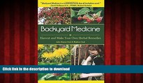 Best books  Backyard Medicine: Harvest and Make Your Own Herbal Remedies
