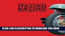Best Seller Mick Walker s Italian Racing Motorcycles (Redline Motorcycles) Free Read