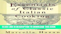 Best Seller Essentials of Classic Italian Cooking Free Read