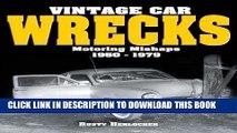 Ebook Vintage Car Wrecks Motoring Mishaps 1950-1979 Free Read