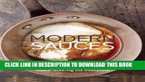 Ebook Modern Sauces: More than 150 Recipes for Every Cook, Every Day Free Read