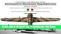 Ebook The Camouflage   Markings of the Aeronautica Nazionale Repubblicana 1943-45 (Camouflage