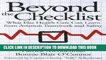 Best Seller Beyond the Checklist: What Else Health Care Can Learn from Aviation Teamwork and