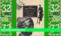 Deals in Books  The Bog People: Iron-Age Man Preserved  Premium Ebooks Online Ebooks