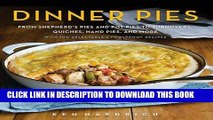 Best Seller Dinner Pies: From Shepherd s Pies and Pot Pies to Tarts, Turnovers, Quiches, Hand