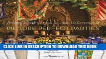 [PDF] Picture Perfect Parties: Annette Joseph s Stylish Solutions for Entertaining Full Collection