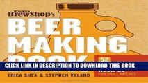 [PDF] Brooklyn Brew Shop s Beer Making Book: 52 Seasonal Recipes for Small Batches Full Collection