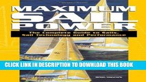 Best Seller Maximum Sail Power: The Complete Guide to Sails, Sail Technology, and Performance Free