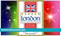 Ebook deals  London for the Independent Traveler: On Your Own, See the London You Want to See. a