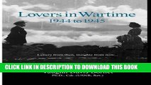 [PDF] Lovers in Wartime, 1944 to 1945: Letters from then, insights from now... Full Colection