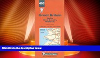 Deals in Books  Michelin Wales/West Country/Midlands, Great Britain Map No. 403 (Michelin Maps