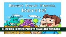 [PDF] Brush Your Teeth, Keith!  Brush Your Teeth, Keith!  Children Book - Brush Your Teeth, Keith!