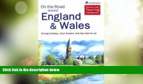 Buy NOW  On the Road Around England and Wales: Driving Holidays, Short Breaks, and Day Trips by