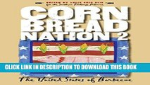[PDF] Cornbread Nation 2: The United States of Barbecue (Cornbread Nation: Best of Southern Food