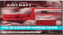 Best Seller U.S. Civil Aircraft: Vol. 5 (ATC 401 - ATC 500) Free Read