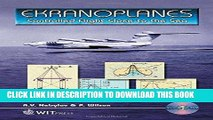 Best Seller Ekranoplanes: Controlled Flight Close to the Sea VIDEO and CD-ROM Free Read