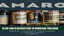 Best Seller Amaro: The Spirited World of Bittersweet, Herbal Liqueurs, with Cocktails, Recipes,