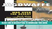 Best Seller Jagdwaffe: War Over the Desert, North Africa: June 1940 - June 1942 (Luftwaffe