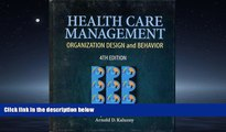 PDF Health Care Management: Organization Design   Behavior (Delmar Series in Health Services