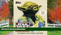 FREE DOWNLOAD  Star Wars Galaxy: The Original Topps Trading Card Series (Topps Star Wars)  BOOK