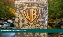 READ book  The Warner Bros. Story: The Complete History of Hollywood s Great Studio Every Warner