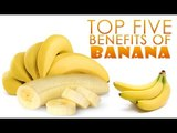 Top 5 Benefits Of Banana   Simple Health and Beauty Tips   Food
