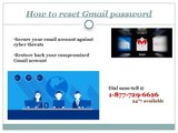 Gmail password reset 1-877-729-6626 toll-free number for your 24*7 support
