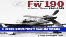 Ebook Focke-Wulf Fw 190, Vol. 3: 1944-1945 Free Read