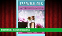 Buy book  Essential Oils: The Complete Guide to Essentials Oils and Safely Using Essential Oils on