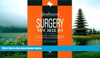 Read Stedman s Surgery Words: Includes Anatomy, Anesthesia   Pain Management FreeBest Ebook