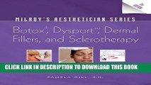 [PDF] Milady s Aesthetician Series: Botox, Dysport, Dermal Fillers and Sclerotherapy Popular