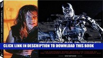 [PDF] Epub Terminator Vault: The Complete Story Behind the Making of The Terminator and Terminator