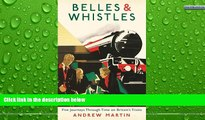 Buy NOW  Belles and Whistles: Journeys Through Time on Britain s Trains  Premium Ebooks Online