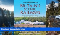 Deals in Books  The Times Britain s Scenic Railways: Exploring the Country By Rail From Cornwall