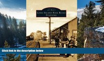 Buy NOW  Long Island Rail Road Stations (Images of Rail)  Premium Ebooks Best Seller in USA