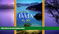Buy NOW  Exploring Baja by Rv: A Detailed Guide Containing Everything You Need to Know to Have an