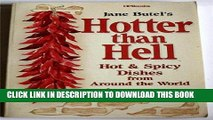[PDF] FREE Hotter than Hell-Hot   Spicy Dishes from Around the World [Read] Online