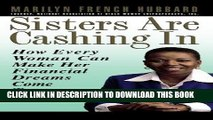 [PDF] Sisters Are Cashing In: How Every Woman Can make Her Financial Dreams Come True Popular