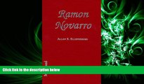 FREE PDF  Ramon Novarro: A Biography of the Silent Film Idol, 18991968; With a Filmography  BOOK