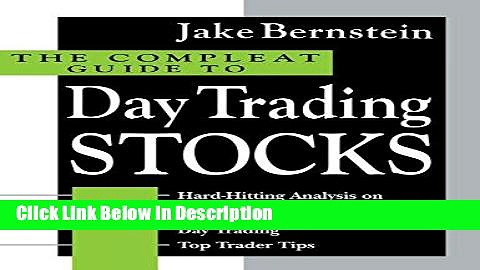 [PDF] The Compleat Guide to Day Trading Stocks [Download] Online