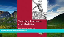 For you Teaching Literature and Medicine (Options for Teaching)