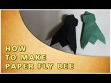 ORIGAMI | HOW TO MAKE PAPER FLY BEE | TRADITIONAL PAPER TOY