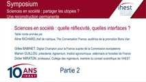 Symposium 10 ans IHEST - Table ronde : Sciences en société, quelle réflexivité, quelles interfaces ? - Partie 2