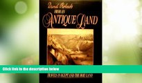 Big Deals  From an Antique Land: Travels in Egypt and the Holy Land  Full Read Most Wanted