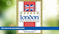 Big Deals  London for the Independent Traveler: On Your Own, See the London You Want to See. a