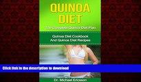 Read book  QUINOA DIET: The Complete Quinoa Diet Plan: Quinoa Diet Cookbook And Quinoa Diet
