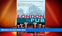 Big Deals  London By Pub: Pub Walks Around Historic London  Full Read Best Seller