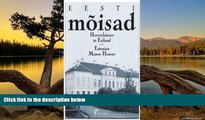 Deals in Books  Eesti moisad (Estonian Manor Houses) (English, German and Estonian Edition)  READ