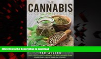 Buy book  The Cannabis Cookbook - Learn How to Make Cannabis Oil and Cannabis Cake: A Reliable