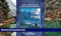 READ NOW  The GR10 Trail: Through the French Pyrenees (Cicerone Mountain Walking S)  Premium